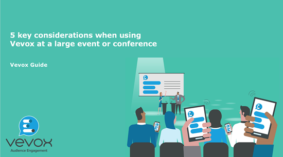 Considerations for using Vevox for large events