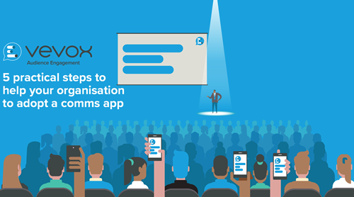 5 practical steps to help your organisation to adopt a comms app